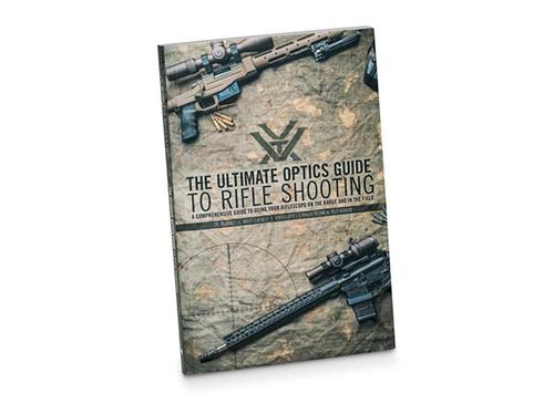 Vortex The Ultimate Optics Guide to Rifle Shooting - Book?>